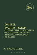 Daniel Evokes Isaiah