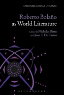 Roberto Bolano as World Literature